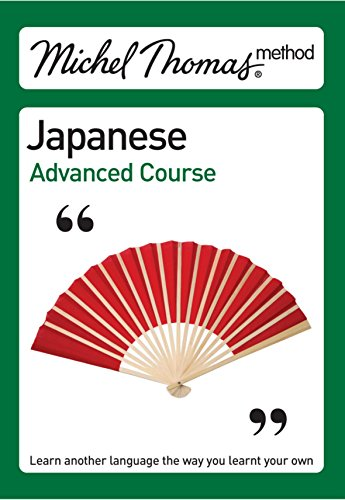 9780340974599: Michel Thomas Japanese Advanced Course