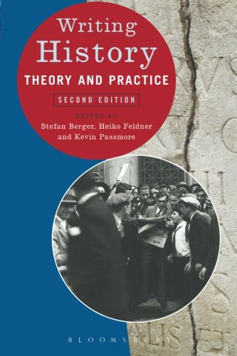 9780340975152: Writing History: Theory and Practice