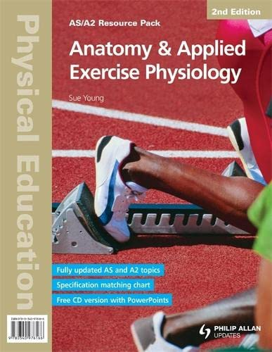 9780340976166: Anatomy & Applied Exercise Physiology: As/A2 Physical Education (As/A-level Photocopiable Teacher Resource Packs)