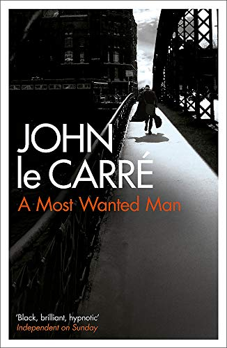 A Most Wanted Man: John. Le Carre
