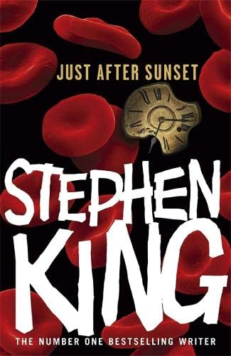 Just After Sunset - Stories: King, Stephen
