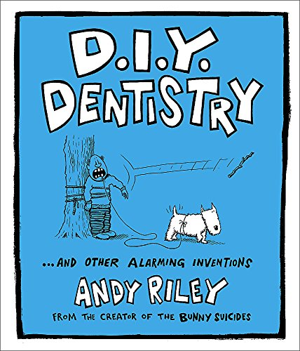 9780340977255: D.I.Y. Dentistry ...and Other Alarming Inventions