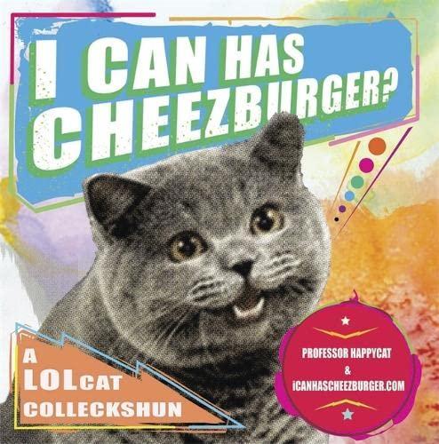 I Can Has Cheezburger (Icanhascheezeburger.Com): Eric Nakagawa