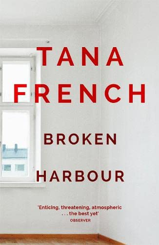 9780340977651: Broken Harbour: Dublin Murder Squad: 4. Winner of the LA Times Book Prize for Best Mystery/Thriller and the Irish Book Award for Crime Fiction Book of the Year