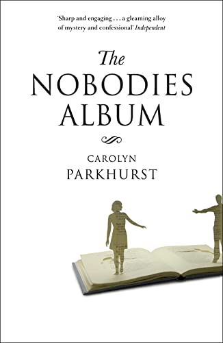 The Nobodies Album. Carolyn Parkhurst: Parkhurst, Carolyn