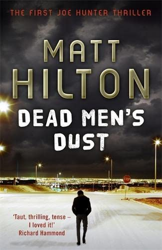 Dead Men's Dust *Signed, lined and dated*: HILTON, Matt