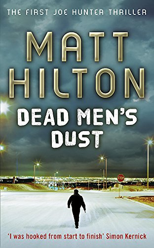 9780340978238: Dead Men's Dust: The First Joe Hunter Thriller