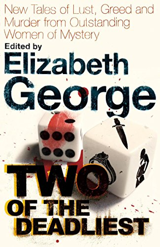 9780340978450: Two of the Deadliest: New Tales of Lust, Greed and Murder from Outstanding Women of Mystery