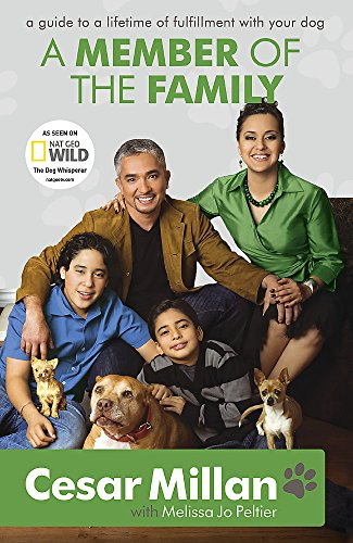 9780340978566: A Member of the Family: Cesar Millan's Guide to a Lifetime of Fulfillment with Your Dog
