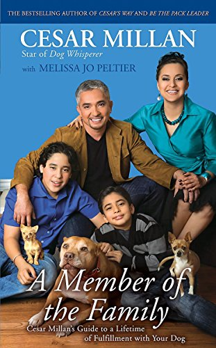 9780340978610: A Member of the Family: Cesar Millan's Guide to a Lifetime of Fulfillment with Your Dog