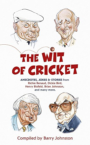 The Wit of Cricket: Johnston, Barry