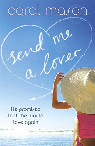 9780340979150: Send Me A Lover