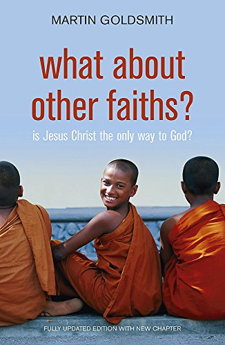9780340979235: What About Other Faiths?