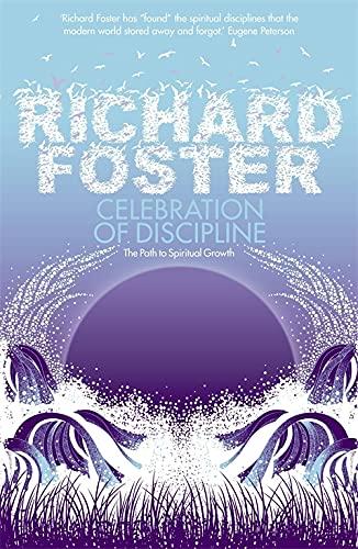 9780340979266: Celebration of Discipline: The Path to Spiritual Growth