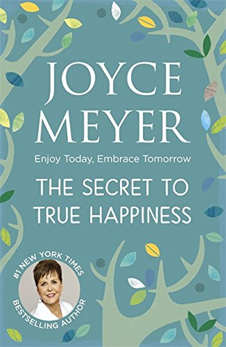 9780340979310: Secret to True Happiness