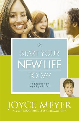 Start Your New Life Today (0340979364) by Joyce Meyer