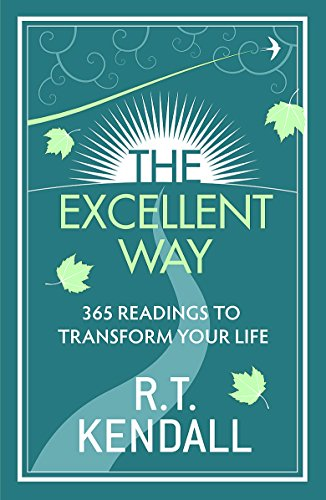 9780340979839: The Excellent Way: 365 Readings to transform your life