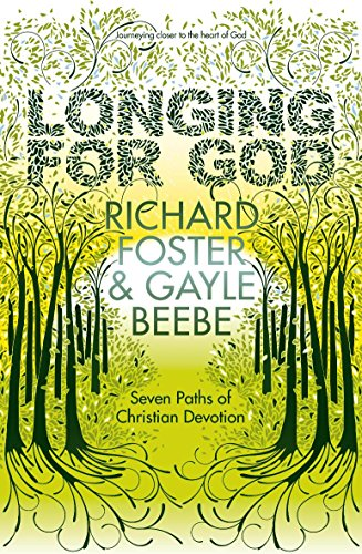 9780340979884: LONGING FOR GOD: SEVEN PATHS OF CHRISTIAN DEVOTION