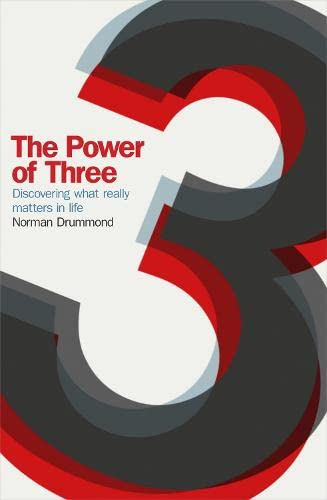 9780340979914: The Power of Three: Discovering What Really Matters in Life