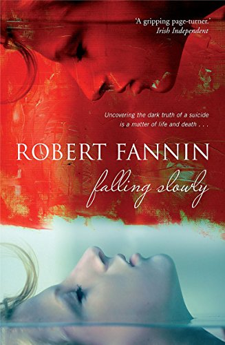 Falling Slowly: Robert Fannin (author)