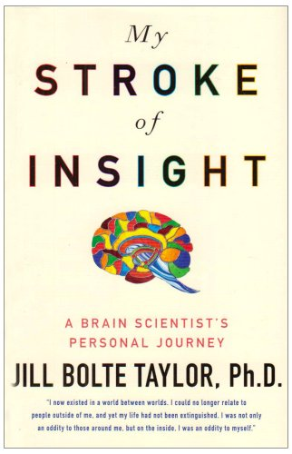 9780340980484: My Stroke of Insight: A Brain Scientist's Personal Journey
