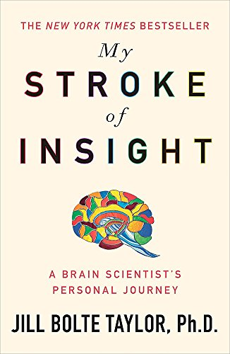 9780340980507: My Stroke of Insight A Brain Scientist's Personal Journey
