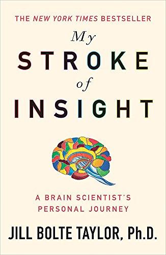 9780340980507: My Stroke of Insight