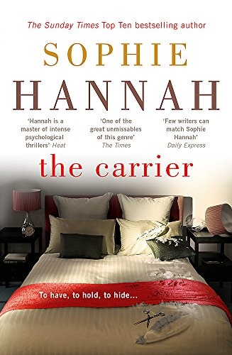 The Carrier: Culver Valley Crime Book 8: Sophie Hannah