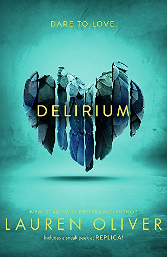 9780340980934: Delirium (Delirium Trilogy 1)
