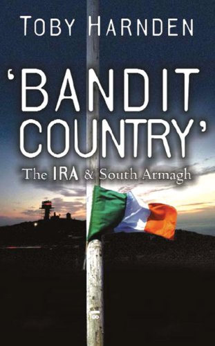9780340980941: Bandit Country: The IRA & South Armagh