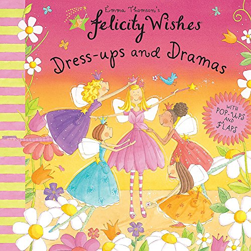 9780340981290: Felicity Wishes: Dress-Up and Dramas