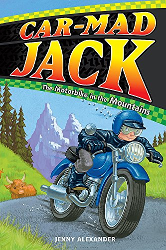 9780340981535: Motorbike in the Mountains (Car-Mad Jack)