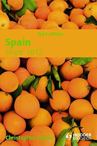 9780340981740: Spain since 1812