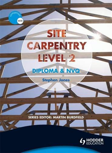 Site Carpentry: Level 2: Construction Award and NVQ (0340981768) by Jones, Steve