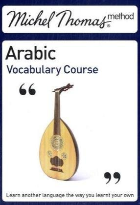 9780340983232: Michel Thomas Vocabulary Course: Arabic (Michel Thomas Series)