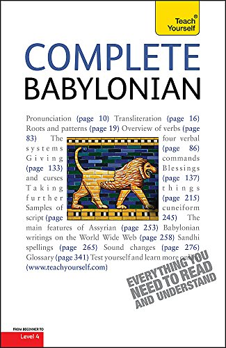 9780340983881: Complete Babylonian: A Comprehensive Guide to Reading and Understanding Babylonian, with Original Texts (Teach Yourself)