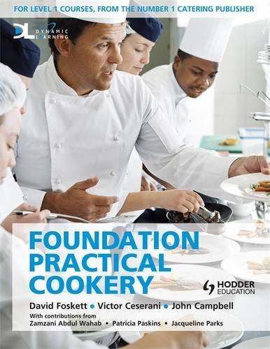 Practical Cookery: Foundation Student Book Level 1 (034098399X) by David Foskett; John Campbell; Victor Ceserani
