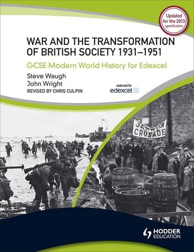 9780340984352: War & the Transformation of British Society: 1931-1951 (Gcse Modern World History for Edexcel)