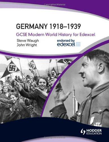 9780340984383: GCSE Modern World History for Edexcel: Germany 1918-39