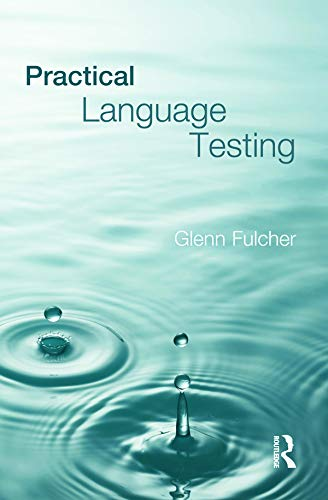 9780340984482: Practical Language Testing