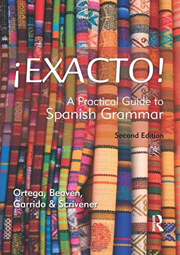 9780340984499: Exacto!: A Practical Guide to Spanish Grammar (Routledge Concise Grammars)