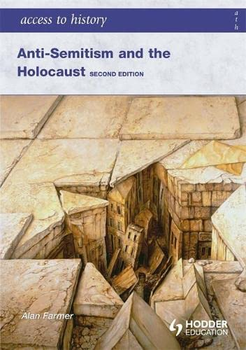 9780340984963: Access to History: Anti-Semitism and the Holocaust Second Edition