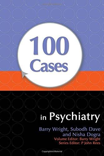 9780340986011: 100 Cases in Psychiatry