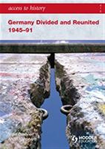 9780340986752: Access to History: Germany Divided and Reunited 1945-91