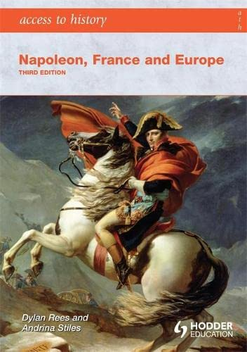 9780340986769: Access to History: Napoleon, France and Europe Third Edition