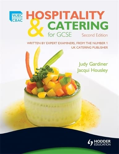 WJEC Hospitality and Catering for GCSE: Housley, Jacqui, Gardiner,