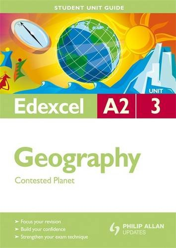 9780340987131: Contested Planet: Edexcel A2 Geography Student Guide: Unit 3 (Student Unit Guides)