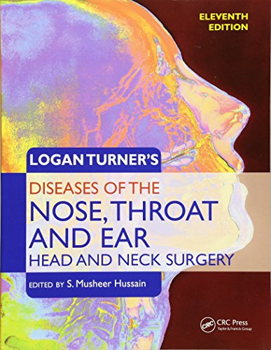 9780340987322: Logan Turner's Diseases of the Nose, Throat and Ear: Head and Neck Surgery, 11th Edition