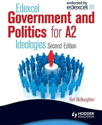 9780340987377: Edexcel Government & Politics for A2: Ideologies