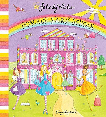 9780340988732: Felicity Wishes: Pop-up Fairy School